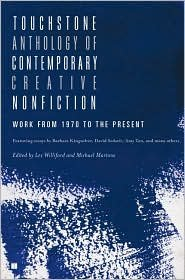 Touchstone Anthology of Contemporary Creative Nonfiction Publisher: Touchstone; Original edition