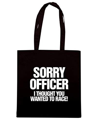 Borsa Shopper Nera TB0424 SORRY OFFICER I THOUGHT YOU WANTED TO RACE FUNNY CAR OR BIKER