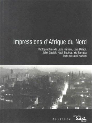 Impressions d'Afrique du Nord