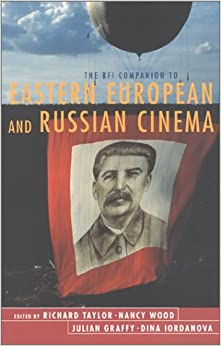Book The BFI Companion to Eastern European and Russian Cinema