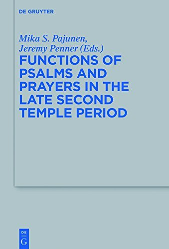 Download for free Functions of Psalms and Prayers in the Late Second Temple Period