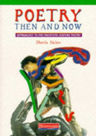 Poetry Then and Now: Approaches to pre-twentieth century poetry