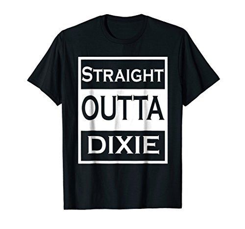 - Redneck Country Straight Outta Dixie Mens Womens Tshirt