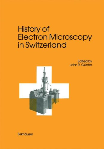 History of Electron Microscopy in Switzerland