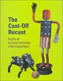 The Cast-off Recast, Timothy C. Correll and Patrick A. Polk, 0930741757
