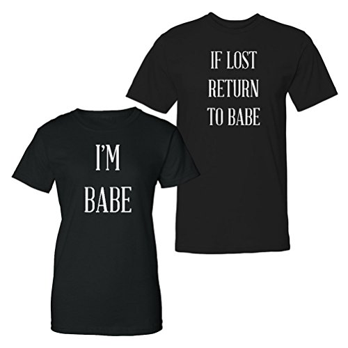 We Match!!! - Couple Shirts - If Lost Return to Babe & I'm Babe - Matching Couples T-Shirt Set (Ladies Medium, Mens Medium, Black, White Print) ()