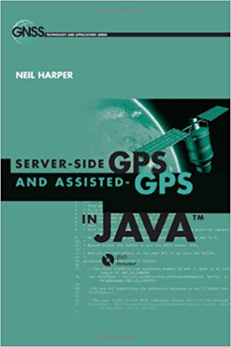 Server side gps and assisted gps in java gnss technology and server side gps and assisted gps in java gnss technology and applications artech house gnss technologies and applications hardvd edition fandeluxe Choice Image