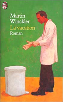 La Vacation par Winckler
