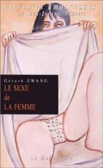 Le Sexe de la femme par Zwang
