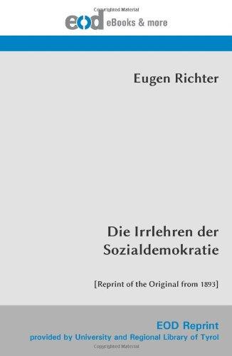 Die Irrlehren der Sozialdemokratie: [Reprint of the Original from 1893]