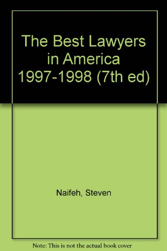 The Best Lawyers in America 1997-1998 (7th ed)