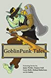 img - for GoblinPunk Tales book / textbook / text book