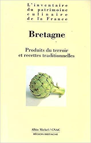Amazon Fr L Inventaire Du Patrimoine Culinaire De La