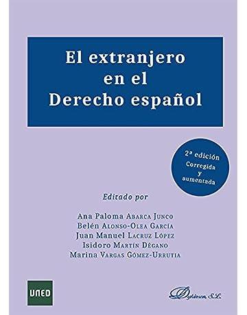El extranjero en el Derecho español.
