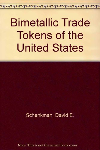 Bimetallic Trade Tokens of the United States