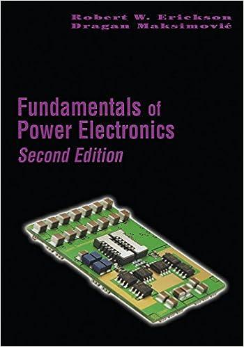 Fundamentals of Power Electronics, Robert W  Erickson, Dragan