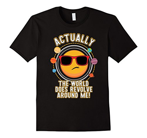 Actually The World Does Revolve Around Me Funny - Sunglasses Revolve