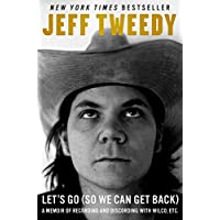 Let's Go (So We Can Get Back): A Memoir of Recording and...