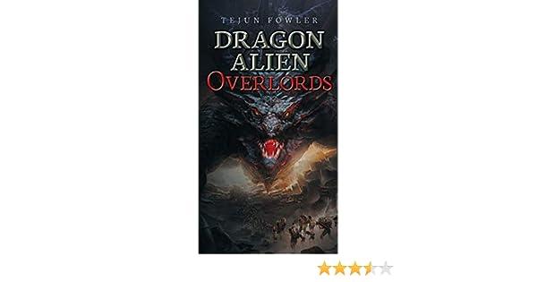 Dragon Alien Overlords