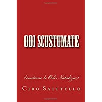Odi Scustumate: (contiene le Odi Natalizie)