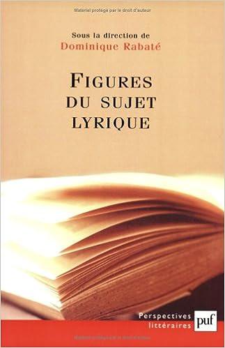 Figures du sujet lyrique (Perspectives littéraires): Amazon.es: Dominique Rabaté, Collectif: Libros en idiomas extranjeros