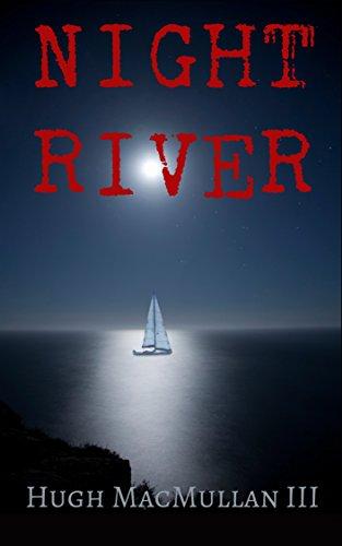 NIGHT RIVER (Marine Madera)