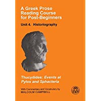 A Greek Prose Course: Unit 4: Historiography Unit 4