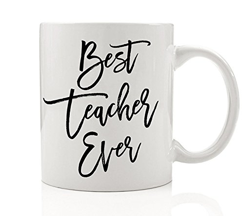 Best Teacher Ever Mug Inspirational Coffee Cup Gift for School Faculty with Sayings Preschool Kindergarten Educator Instructor Trainer Tutor Present from Student Class Gift (Instructors Teachers Desk)