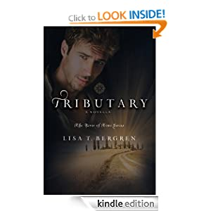 Tributary (River of Time 3.2 Novella) Lisa T. Bergren
