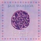 Great Kings of Israel in Dub by Jah Warrior