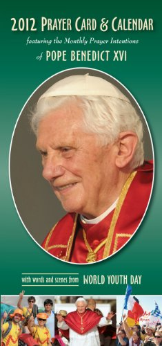 (2012 Prayer Card & Calendar featuring the Monthly Prayer Intentions of Pope Benedict XVI, with words and scenes from World Youth Day (2-pack))