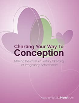 Charting Your Way To Conception (English Edition) por [FertilityFriend.com]