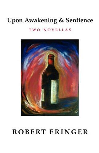 Download Upon Awakening & Sentience - Two Novellas pdf