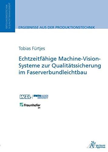 Echtzeitfähige Machine-Vision-Systeme zur Qualitätssicherung im Faserverbundleichtbau