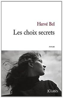 Les choix secrets par Bel