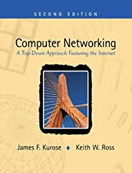 Computer Networking: A Top-Down Approach Featuring the Internet (International Edition)
