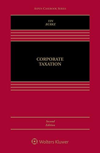 Corporate Taxation (Aspen Casebook Series)