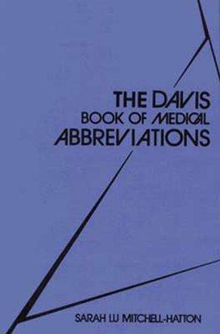Davis Book of Medical Abbreviations