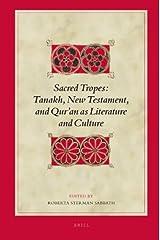 Sacred Tropes: Tanakh, New Testament, and Qur'an as Literature and Culture (Biblical Interpretation) by Roberta Sabbath (2009-08-15) Hardcover