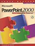 Microsoft PowerPoint 2000 : Complete Tutorial, Pasewark, William R., Sr. and Skintik, Catherine, 0538724412