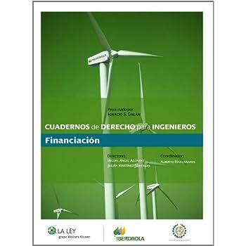 Financiación (Cuadernos de Derecho para ingenieros)