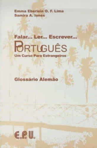 Falar. Ler. Escrever. Português/Glossar Portugiesisch-Deutsch: Brasilianisches Portugiesisch in einem Band