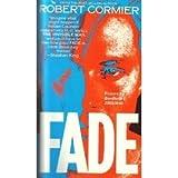Fade, Robert Cormier, 0440204879