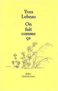 On fait comme ça par Yves Lebeau