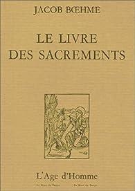 Le Livre des sacrements par Jakob Böhme