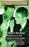 "3 Plays By Mart Crowley: ""Boys in the Band"", ""Breeze from the Gulf"" and ""For Reasons That Remain Unclear"""