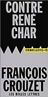 Contre René Char par Crouzet