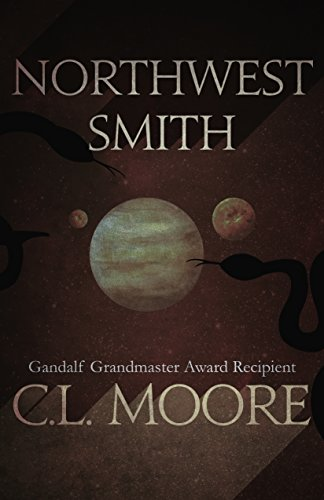 Northwest Smith by C. L. Moore
