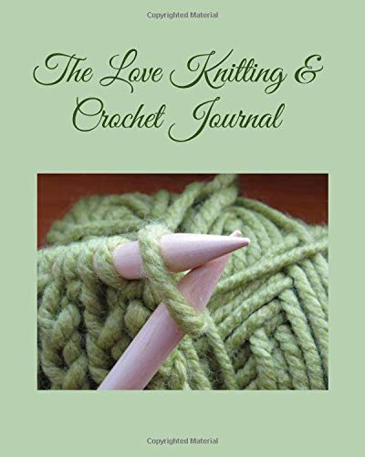 The Love Knitting & Crochet Journal 2: The Ultimate All-In