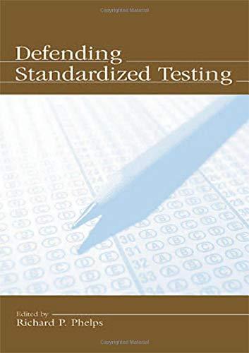 Defending Standardized Testing
